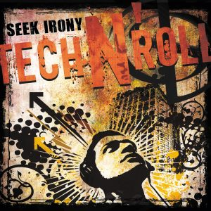 seek irony - tech n roll