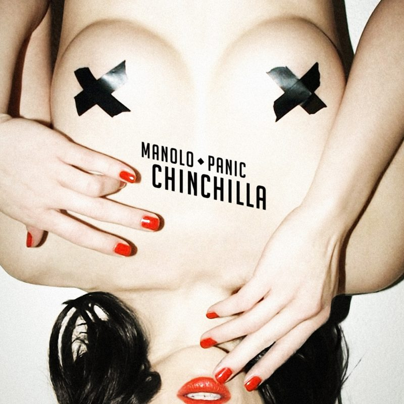 Manolo Panic - Chinchilla
