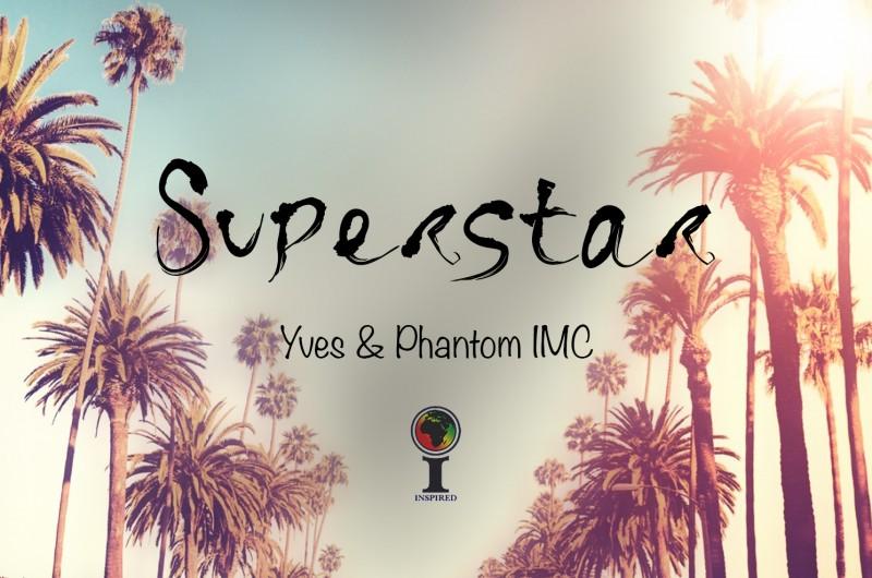 yves & Phantom IMC Superstar