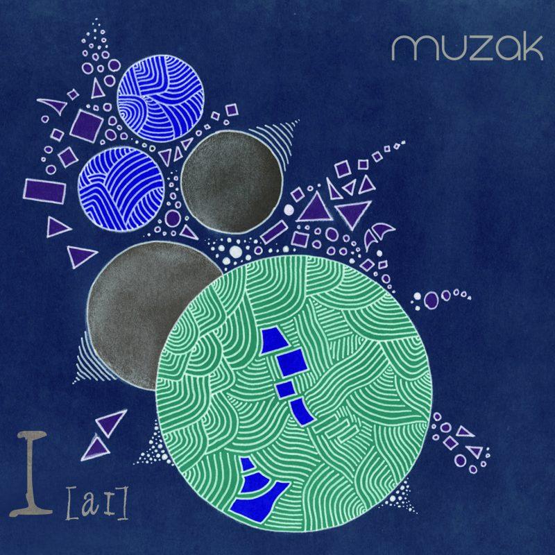 Muzak - I